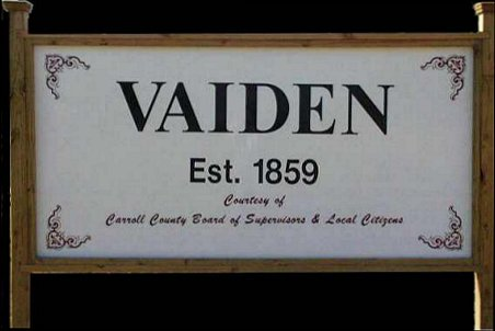 Welcome to Vaiden, Mississippi